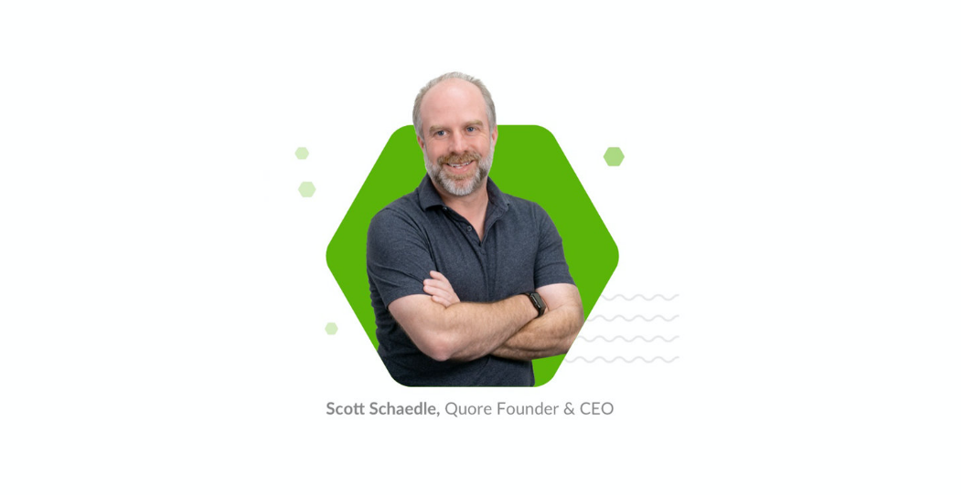 Efficient to His Quore: A Webinar Wrap-up with Founder Scott Schaedle